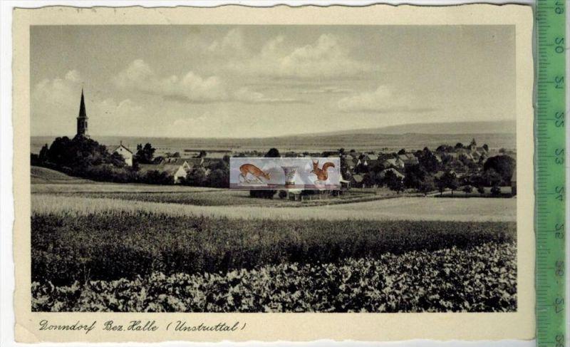 Donndorf Bez. Halle -1936-Verlag :G. Claus Nachf., Halle, POSTKARTEmit Frankatur, mit Stempel DONNDORF 6.10.36  Erhaltun