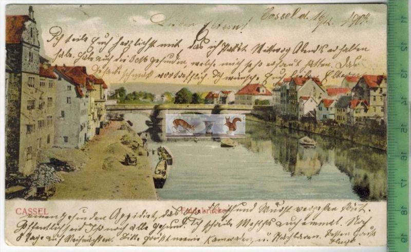 Cassel, Fuldabrücke – 1904 -Verlag: H. Listenschneider, Halle, POSTKARTEmit Frankatur, mit Stempel CASSEL  16.12.0