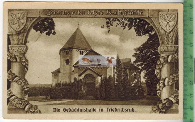 Die Gedächtnishalle in Friedrichsruh  -Verlag: ----------,  POSTKARTEErhaltung: I-II, unbenutztKarte wird in Klarsichthü