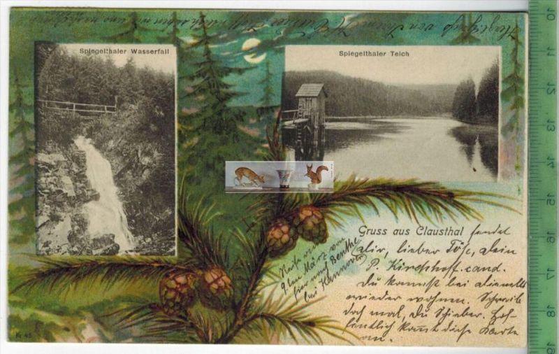 Gruß aus Clausthal–  1901 -Verlag: -----------,   Postkarte,mit Frankatur, mit Stempel CLAUSTHAL 1.3.01 nach BOCHU