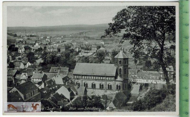 Homburg (Saar)-Blick vom Schloßberg - 1941Verlag: Emil Hartmann, Mannheim,  FELD- POSTKARTEohne Frankatur, mit Stempel