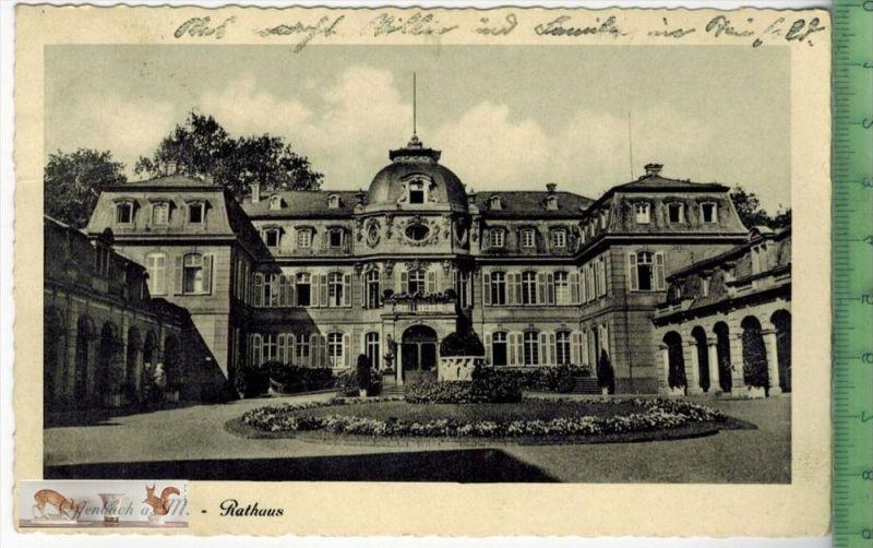 Offenbach a. M.-Rathaus - 1938Verlag: ----------,   POSTKARTEbesch. Frankatur, mit Stempel OFFENBACH12.6.38   Erhaltung: