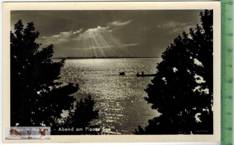 Plau, Abend am Plauer SeeVerlag:Rudolf Kübsch, Pritzwalk   POSTKARTEErhaltung: I-II, UnbenutztKarte wird in Klarsichthül