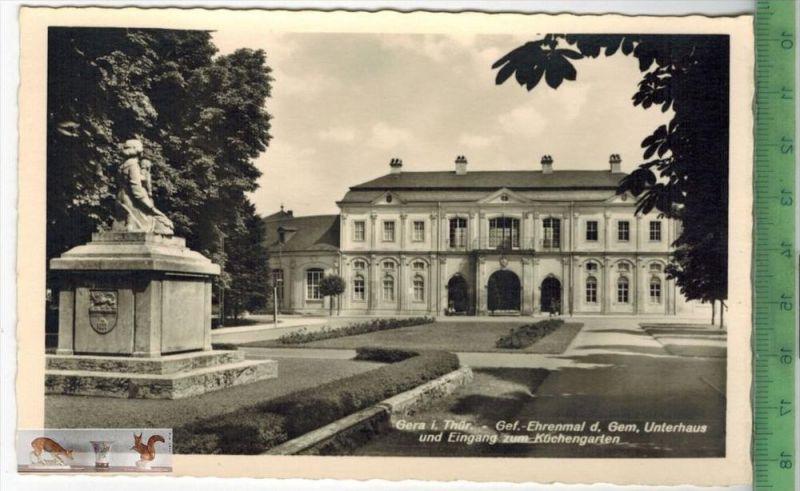 Gera i. Thür. - Gef. Ehrenmal d. Gem. Unterhaus - Verlag: Schöning & Co., Lübeck,   POSTKARTEErhaltung: I-II, Unbenu