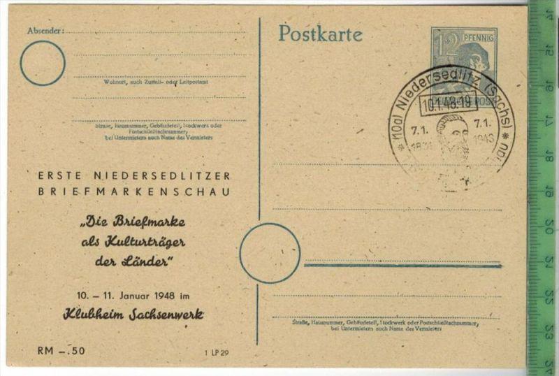 Ganzsache, Erste Niedersedlitzer Briefmarkenschau- 1948- Stempel NIEDERSEDLITZ 10.1.48 -   POSTKARTEErhaltung: I-II, Unb