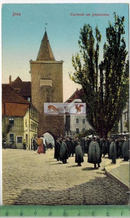 Jena, Currende am Johannistor Verlag: Alfred Bischoff, Jena  POSTKARTEErhaltung: I-II, UnbenutztKarte wird in Klarsichth