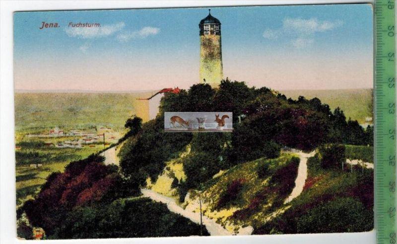 Jena, Fuchsturm - HeliokolorkarteVerlag: Ottmar Zieher, München,    POSTKARTEErhaltung: I-II, UnbenutztKarte wird in Kla