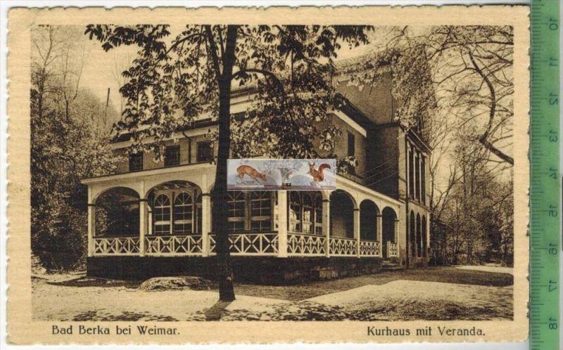 Kurhaus Bad BerkaVerlag: ---------,     POSTKARTEErhaltung: I-II, UnbenutztKarte wird in Klarsichthülle verschickt.(H)Wi
