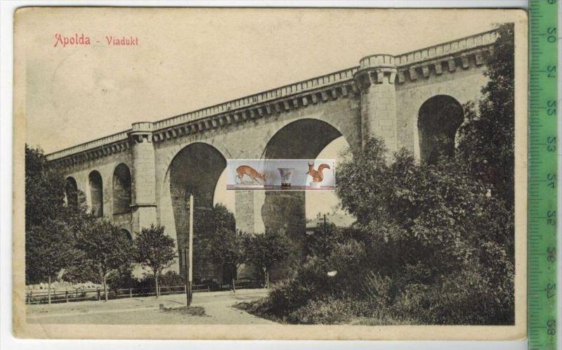 Apolda-Viadukt - 1912Verlag: Stengel & Co., Dresden,   POSTKARTEmit Frankatur, mit Stempel ACHELSTÄDT 23.II.12linke