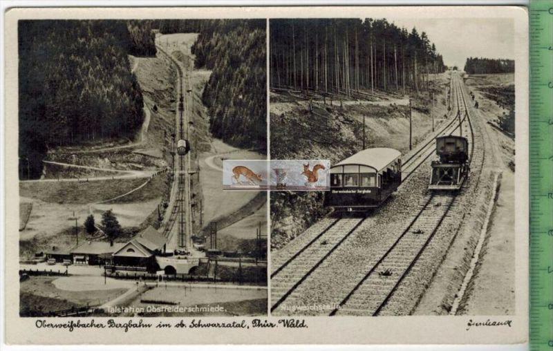 Oberweißbacher BergbahnVerlag: Richard Zieschank, Rudolstadt,     POSTKARTEErhaltung: I-II, UnbenutztKarte wird in Klars