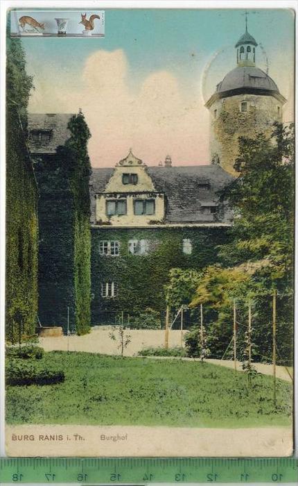 Burg Ranis i. Th. Burghof - 1911-Verlag: Fritz E. Müller, Pössneck,   POSTKARTEmit Frankatur, mit Stempel WERNBURG 2.6.1