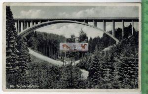 Reichsautobahnbrücke über das Teufelstal - 1938-Verlag: R. Lauferwald, St. Gangloff,   POSTKARTEmit Frankatur, mit Stemp