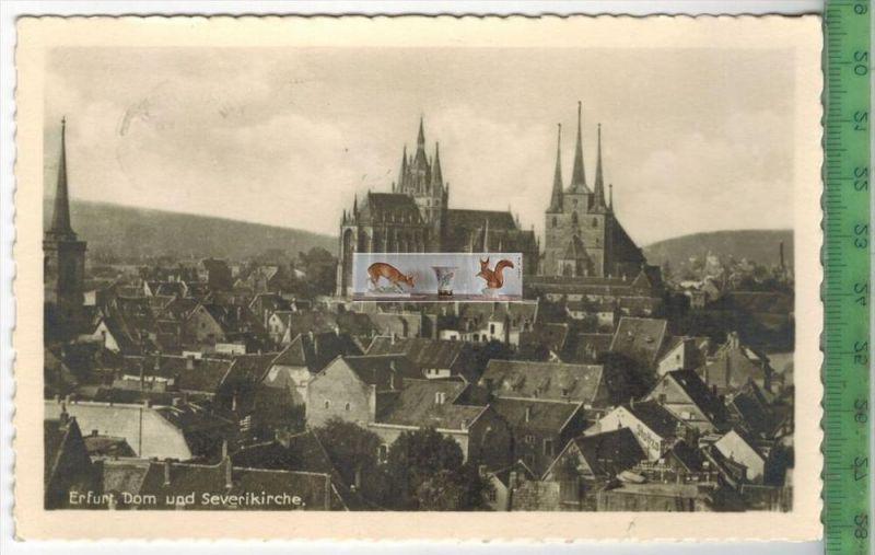Erfurt, Dom und Severikirche - 1941-Verlag: keyser`sche Buchh., Erfurt,   POSTKARTEmit Frankatur, mit Stempel ERFURT  21
