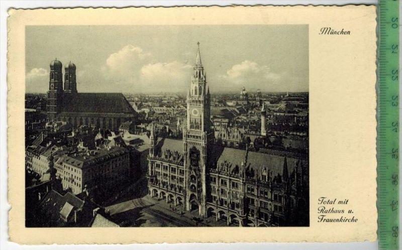 München, Total mit Rathaus u. Frauenkirche-1935-Verlag. ---------, POSTKARTE  mit Frankatur, mit Stempel, gelaufen!! 9.8