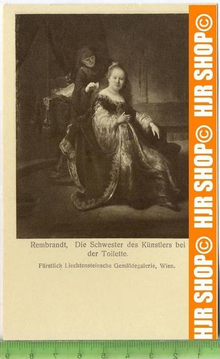"""""""Rembrandt-Die Schwester des Künstlers bei der Toilette """"   ungebrauchte Karte"""
