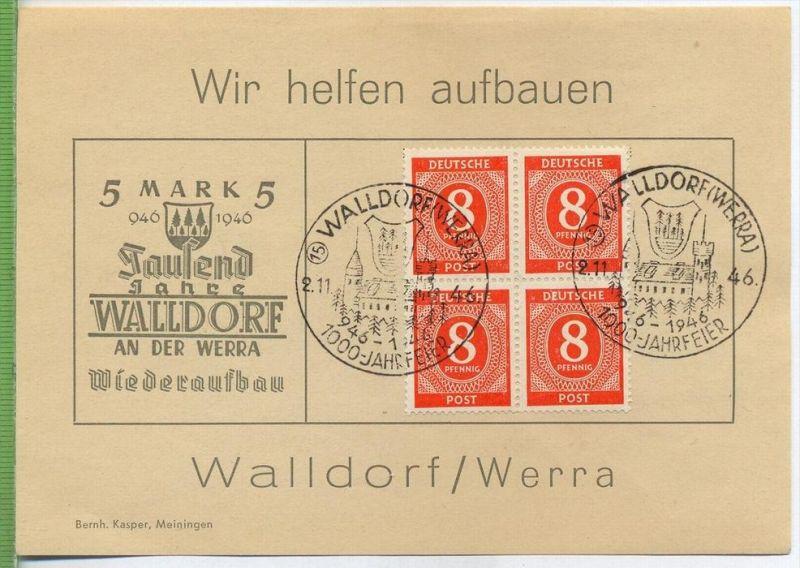 1946, Wir helfen aufbauen WALLDORF/WERRA. 4er Block MiNr.917 gest. mit Sonderstempel WALLDORF/WERRA 2.11.1946, 1000 Jahr
