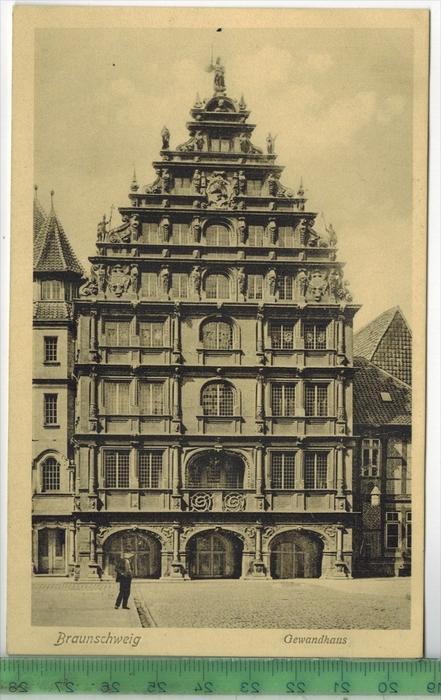 Braunschweig, Gewandhaus 1910/1920 Verlag: Erich Baxmann, Hildesheim, Postkarte Erhaltung: I-II, Unbenutzt  Karte wird i