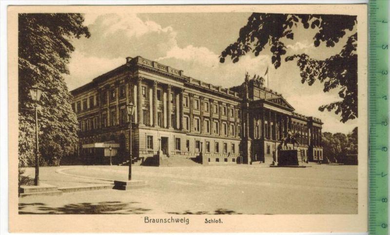 Braunschweig, Schloß 1910/1920 Verlag: Erich Baxmann, Hildesheim, Postkarte Erhaltung: I-II, Unbenutzt  Karte wird in Kl