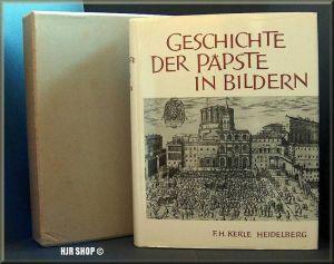 Geschichte der Päpste in Bildern, Anton Heidacher