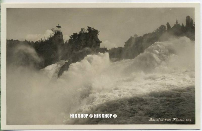 """um 1920/1930 Ansichtskarte,  """"Rheinfall vom Känzeli aus""""  ungebrauchte Karte"""
