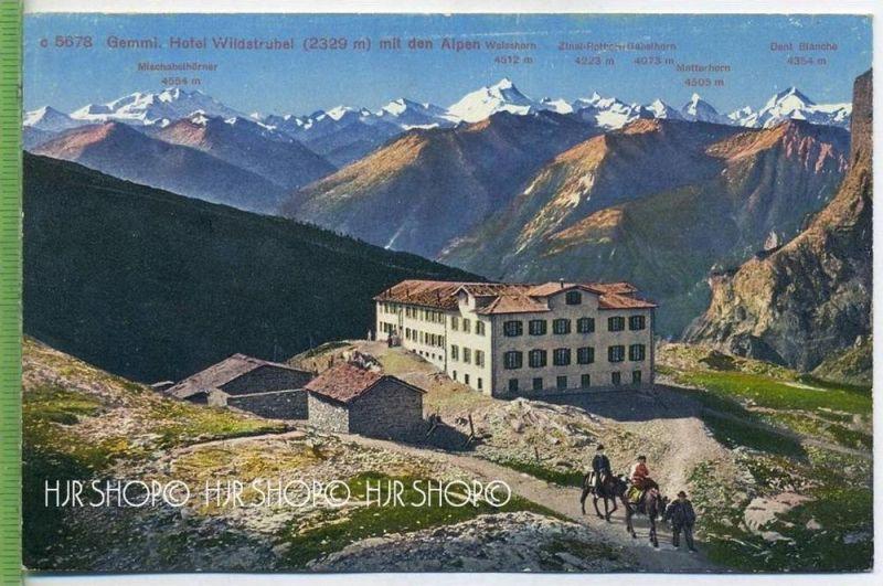 GEMMI – Hotel Wildstrubel,  um 1920/30 Verlag: Edition Photoglob Zürich, Postkarte