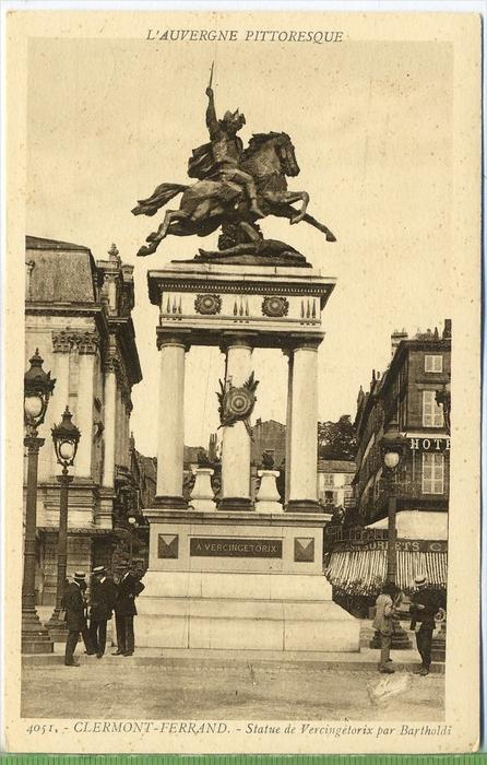 Clermont-Ferrand-Statue de Vercingetorix par Bartholdi,1920/1930 Verlag:  , POSTKARTE Erhaltung: I-II Karte wird in Klar