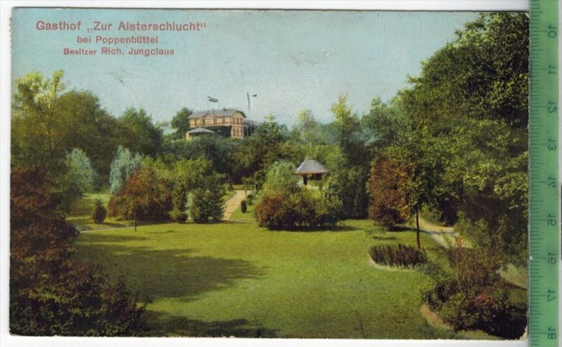 Poppenbüttel, Gasthof zur Alsterschlucht, 1910 Verlag: Knackstedt & Näther, Hamburg , Postkarte mit Frankatur  und Stemp