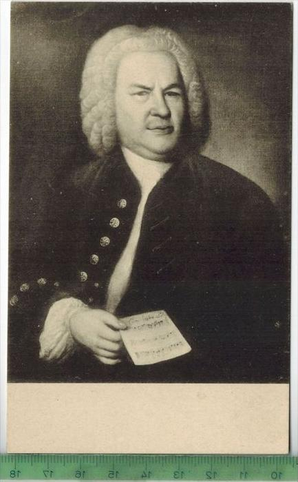 Johann Sebastian Bach,Verlag: -------------- ,  Postkarteunbenutzte Karten, Maße:14 x 9  cm. Erhaltung:I-II, Karten werd