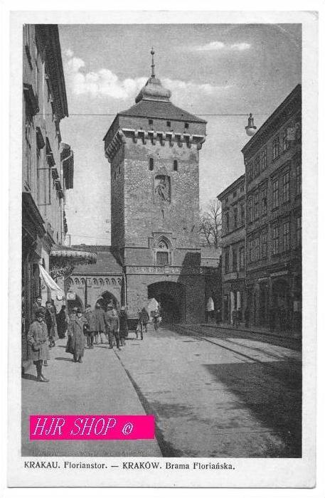 Krakau. Brama Florianska, Florianstor,  Gel. Feldpost 22.03.1941
