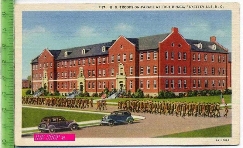 F.17 U.S. Troops on Parade at Fort Bragg, Fayetteville, N.C. Ungel.