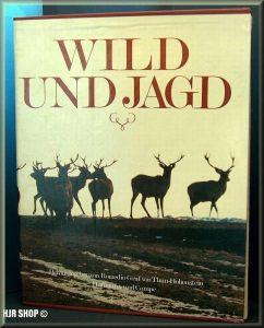 Wild und Jagd. hrsg. von Romedio Graf von Thun-Hohenstein