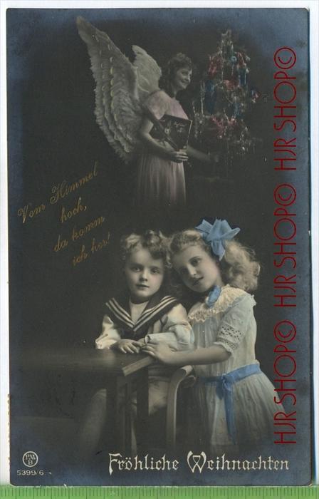 Fröhliche Weihnachten um 1910/1920   Verlag:    Postkarte,  mit Frankatur, mit Stempel , 28.mai. 1932  Erhaltung: I-II,