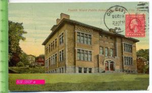 Fourth Ward Public School Building, Oil City,Pa. Gel. 28.12.1920/ Oil City, PA.
