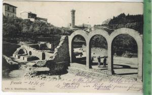 Fieseole, Therme Romane Verlag: A. Brunelleschi, Fiseole, Postkarte ohne Frankatur, mit Stempel, - - - Erhaltung: I-I