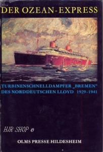 Der Ozean-Express. Turbinenschnelldampfer