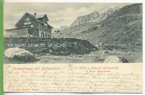 Göschenen, Furkastrasse mit Gallenstock um 1900/1910 Verlag: ----,  Postkarte mit Frankatur, mit Stempel, Abgang-21.06.0