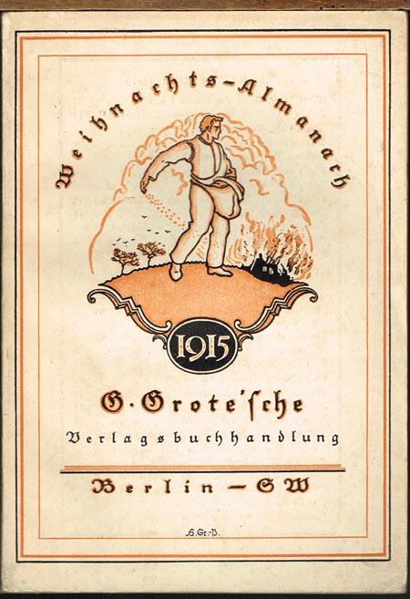 Weihnachts-Almanach 1915. G. Grote'sche Verlagsbuchhandlung.
