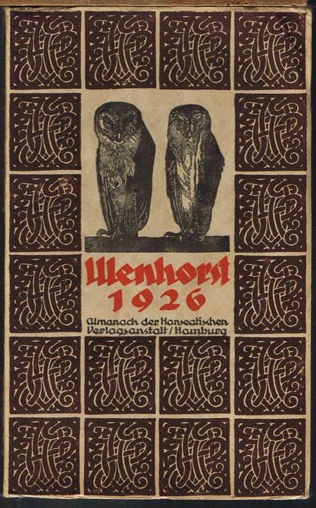 Ulenhorst 1926. Almanach der Hanseatischen Verlagsanstalt / Hamburg.