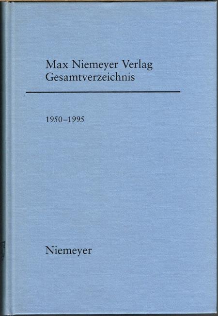 Max Niemeyer Verlag. Gesamtverzeichnis 1950-1995.