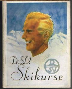 DSV.-Skikurse. 131 Vierzehntageskurse des Deutschen Skiverbandes im Winter 1934/35 nicht nur für alle Mitglieder des DSV., sondern für alle Winterfreunde.