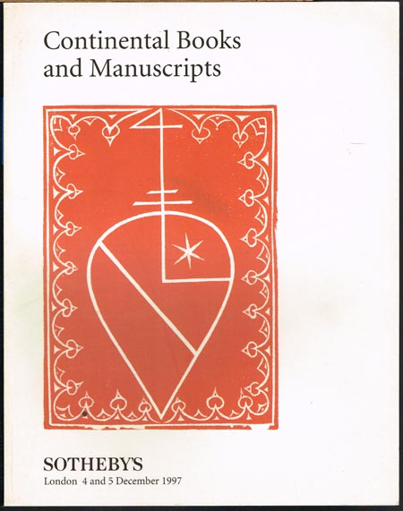 Continental Books and Manuscripts including Science and Medicine.