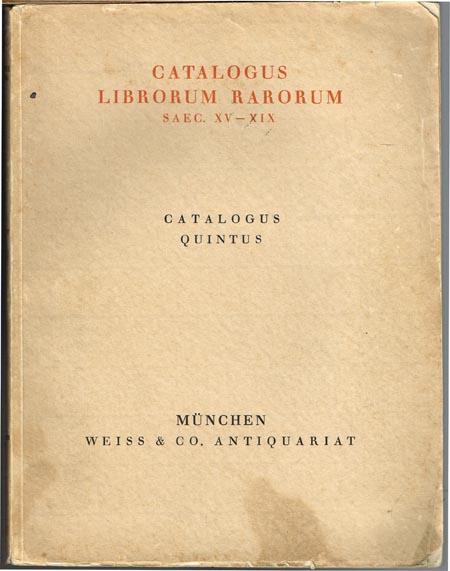 Catalogus quintus: Catalogus librorum rarorum saec. XV.-XIX.