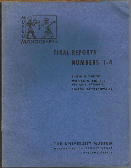 Tikal-Reports Numbers 1-4.