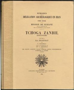 R. Ghirshman: Tchoga Zanbil (Dur-Untash). Volume I: La Ziggurat.