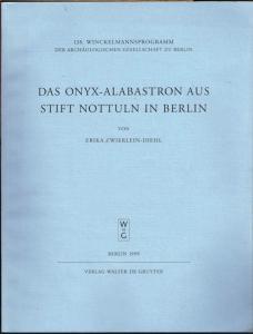 Erika Zwierlein-Diehl: Das Onyx-Alabastron aus Stift Nottuln in Berlin.