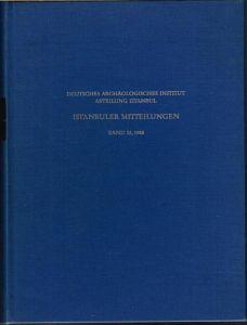 Istanbuler Mitteilungen. Band 32, 1982.