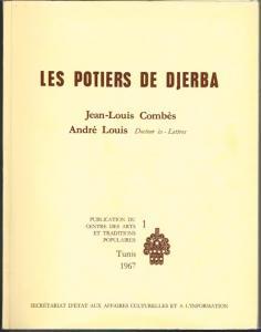 Jean-Louis Combès / André Louis: Les Potiers de Djerba.