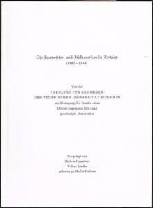 Volker Liedke: Die Baumeister- und Bildhauerfamilie Rottaler (1480-1533).