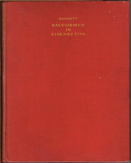 T. B. Bennett: Bauformen in Eisenbeton.