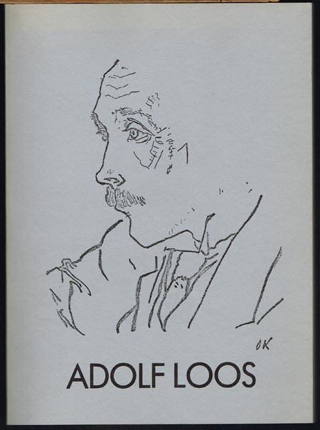 Adolf Loos. Katalog zur Ausstellung Museum Villa Stuck 29. April - 4. Juli 1982.